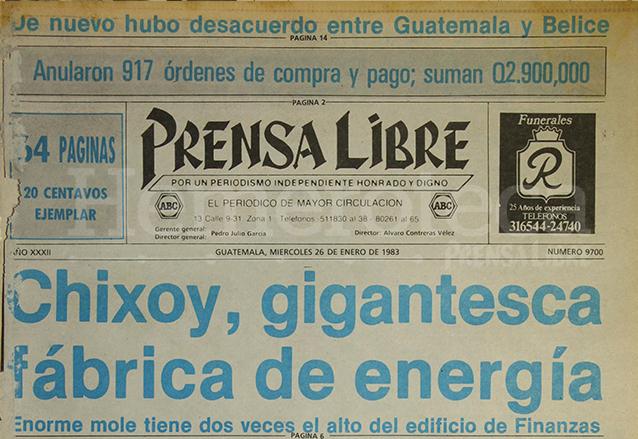 1983: construcción de Hidroeléctrica de Chixoy entra a su fase final