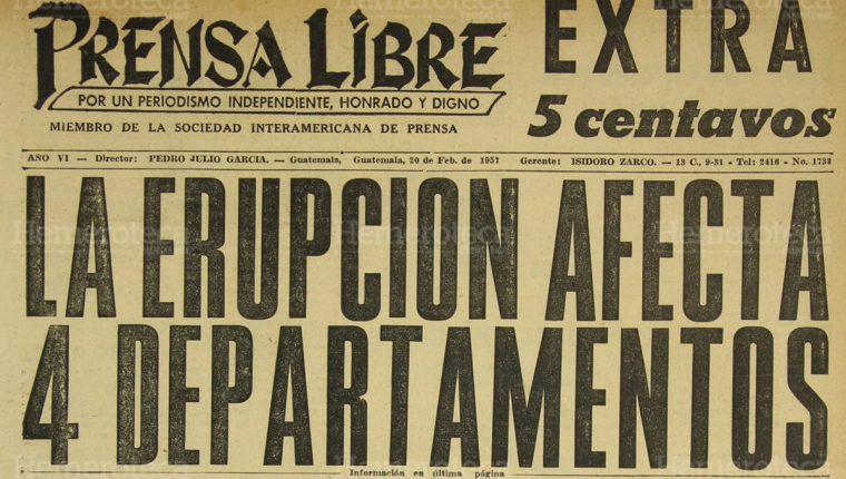 Portada de Prensa Libre del 20/02/1957 en donde se informaba sobre la erupción del Volcán de Fuego. (Foto: Hemeroteca PL).