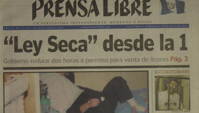 Portada de Prensa Libre del 28/7/2004 el presidente Berger informó que endurecía la venta de licor o ley seca. (Foto: Hemeroteca PL)
