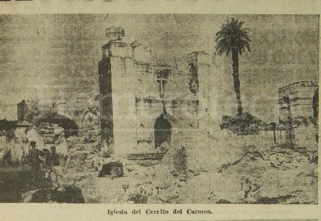 La iglesia del Cerrito del Carmen fue seriamente afectada por los terremotos de 1917-18. (Foto: Hemeroteca PL)