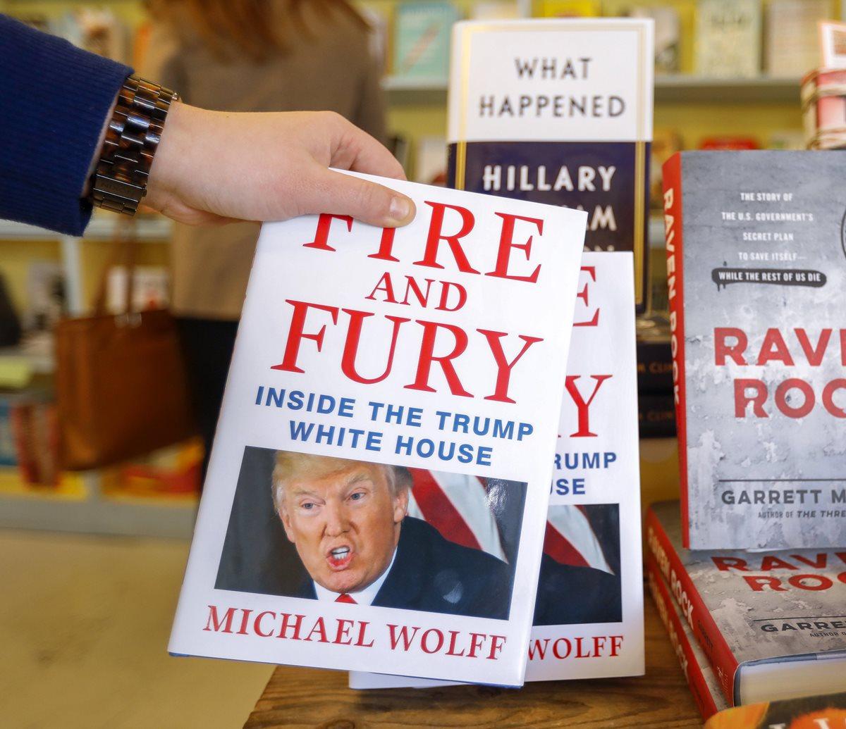 Fire and Fury, el libro que ha hecho enfurecer a Donald Trump, pronto estará disponible en idioma español (Foto Prensa Libre: EFE).