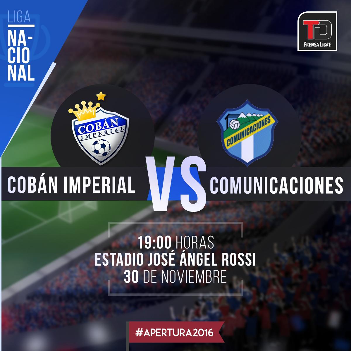 EN DIRECTO | Cobán Imperial vs. Comunicaciones