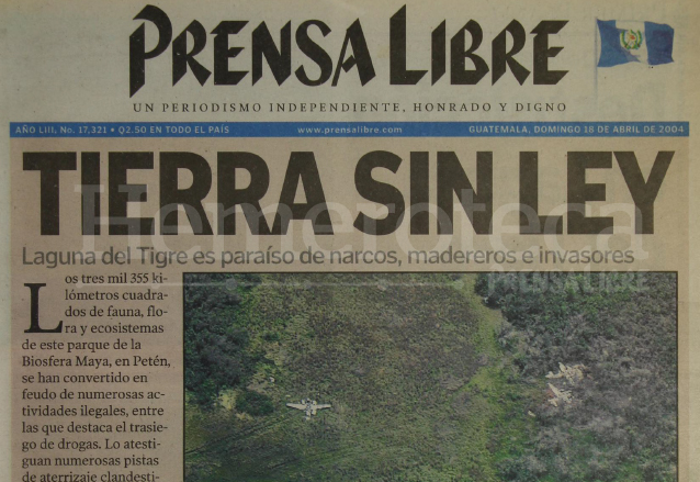 2004: Laguna del Tigre, tierra sin ley