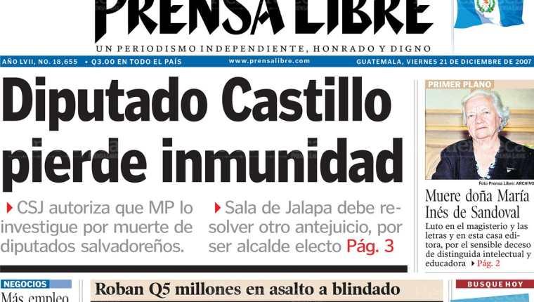 Portada de Prensa Libre del 21/12/2007 informa que el Diputado Castillo pierde inmunidad.(Foto: Hemeroteca PL)