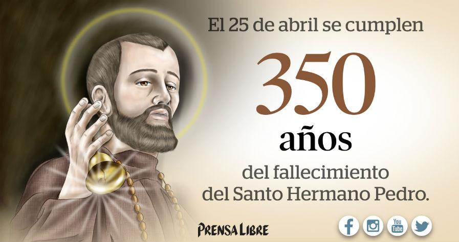 Hace 350 años falleció el Santo Hermano Pedro