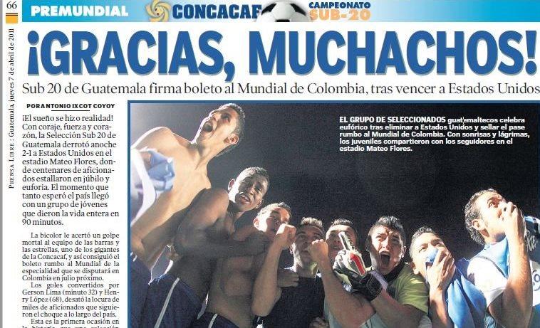 La Selección Sub 20 iluminó a Guatemala con su clasificación mundialista hace siete años