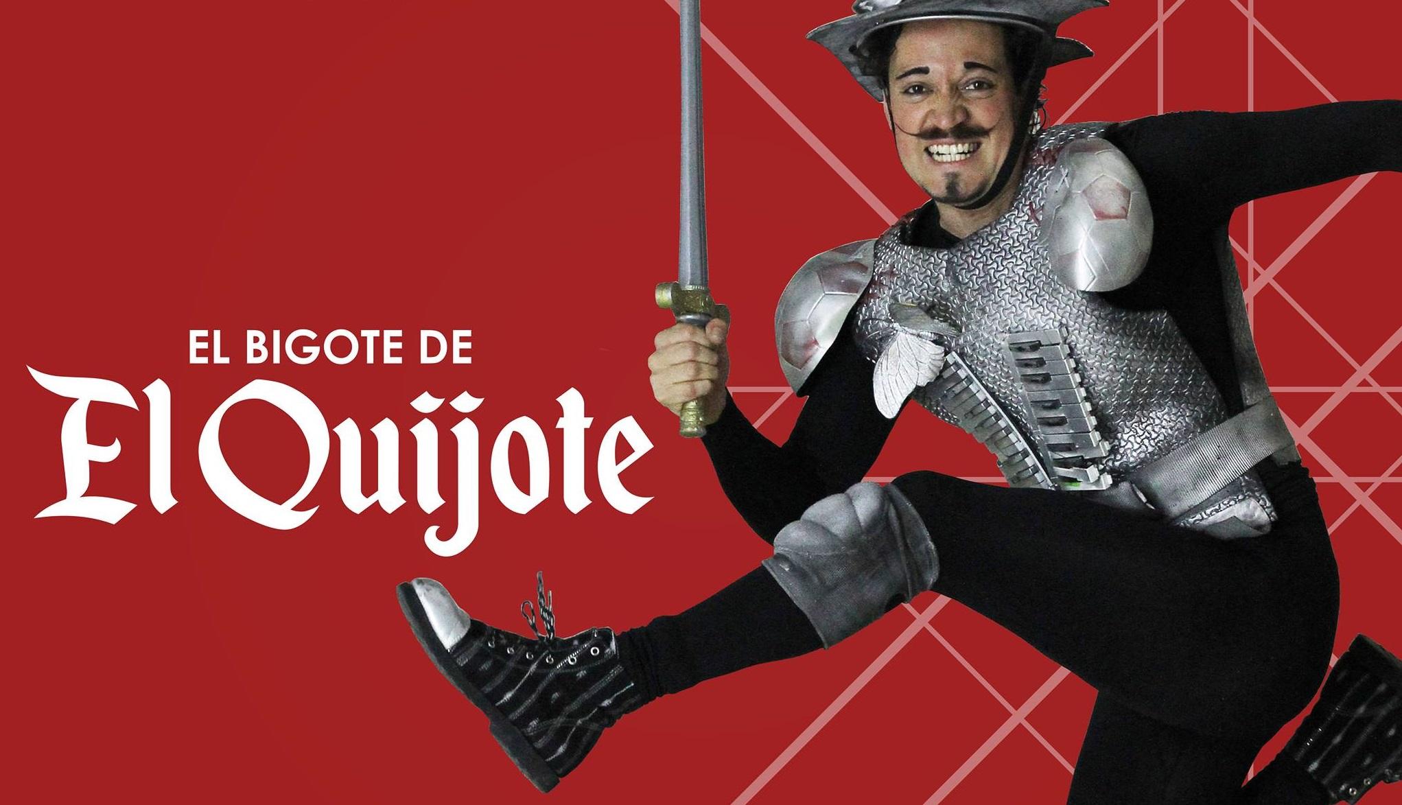 Obra de teatro | El Bigote de El Quijote
