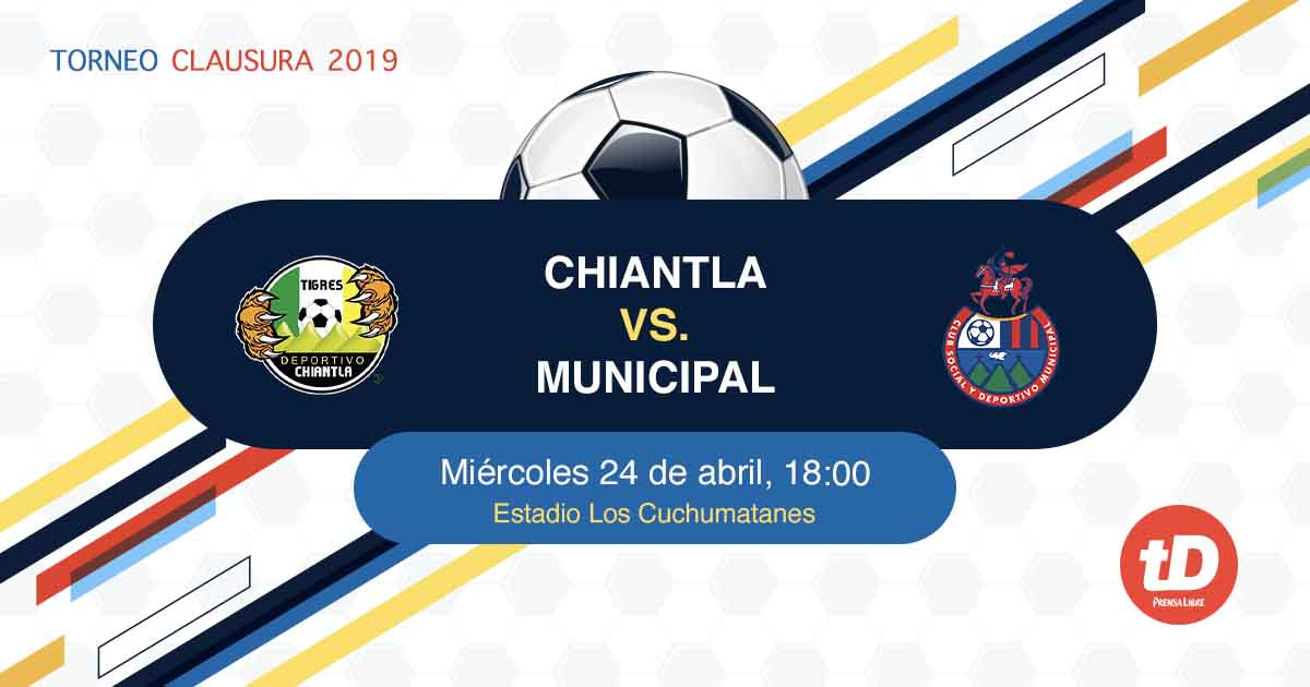 EN DIRECTO   Chiantla vs Municipal