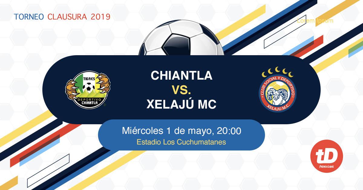 EN DIRECTO   Chiantla vs Xelajú MC