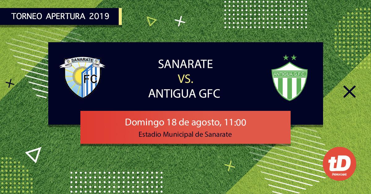 EN DIRECTO | Sanarate vs Antigua GFC