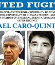 El FBI ofrece US$20 millones por la captura de Caro Quintero.