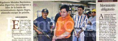 Rigoberto Antonio Morales Barrientos. es un reo de alta peligrosidad, comenzó su carrera delictiva en Xela. (Foto Prensa Libre: Hemeroteca PL)