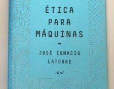 html5-dom-document-internal-entity1-quot-endÉtica para máquinashtml5-dom-document-internal-entity1-quot-end, el último libro de José Ignacio Latorre, está publicado por la editorial Ariel.