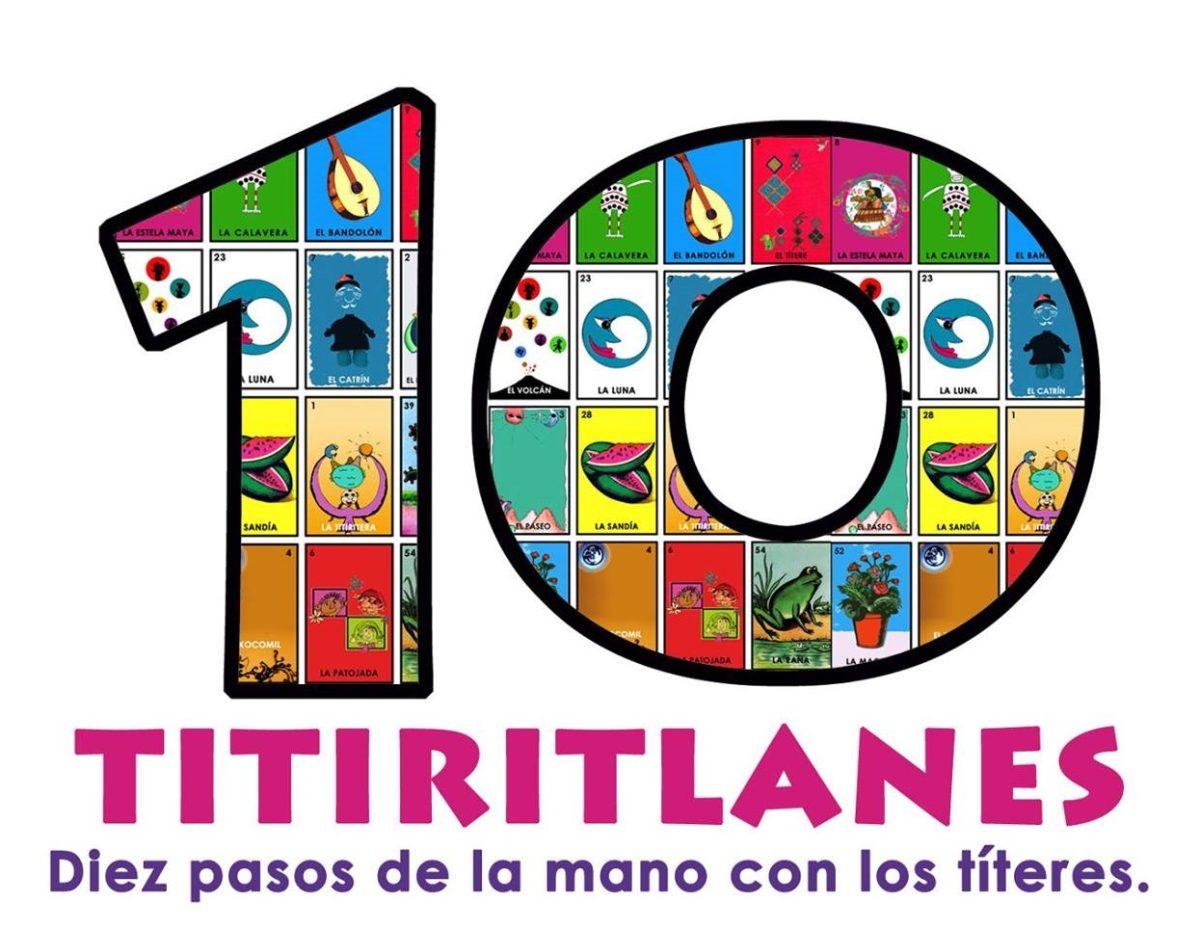 Exposición 10 Titiritlanes