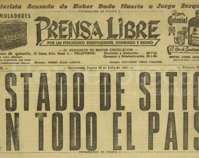 Portada de Prensa Libre del 13 de julio de 1961 decretado por el gobierno de Miguel Ydígoras Fuentes. (Foto: Hemeroteca PL)