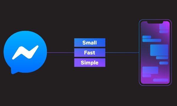 Facebook Messenger ahora es más rápido, simple y liviano