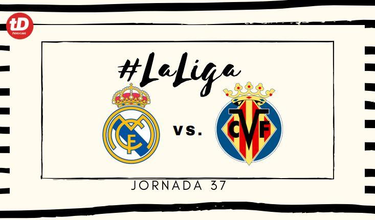 EN DIRECTO | Real Madrid vs Villarreal
