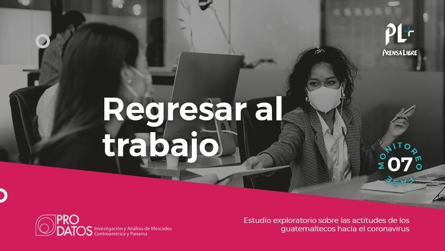 En pandemia mayoría de guatemaltecos volvieron al trabajo presencial