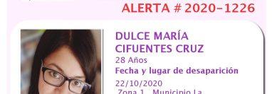 Dulce María Cifuentes Cruz, de 28 años, desapareció y 48 horas después fue encontrada sin vida.