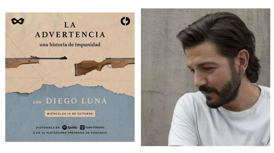"""Diego Luna lanza """"La advertencia"""", el podcast documental que narra la corrupción, impunidad e historia de Guatemala"""