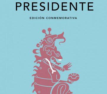Presentan en Guatemala la edición conmemorativa de la RAE de El Señor Presidente de Miguel Ángel Asturias