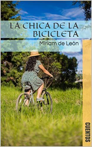 """Miriam de León presenta """"La chica de la bicicleta"""""""