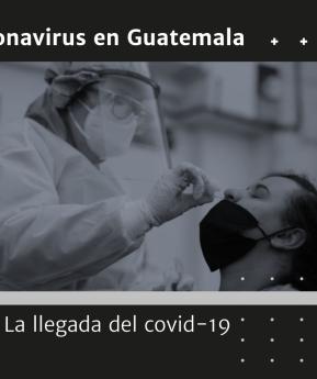 Coronavirus en Guatemala: cómo fue el primer caso y cómo afectó la pandemia al país en 2020