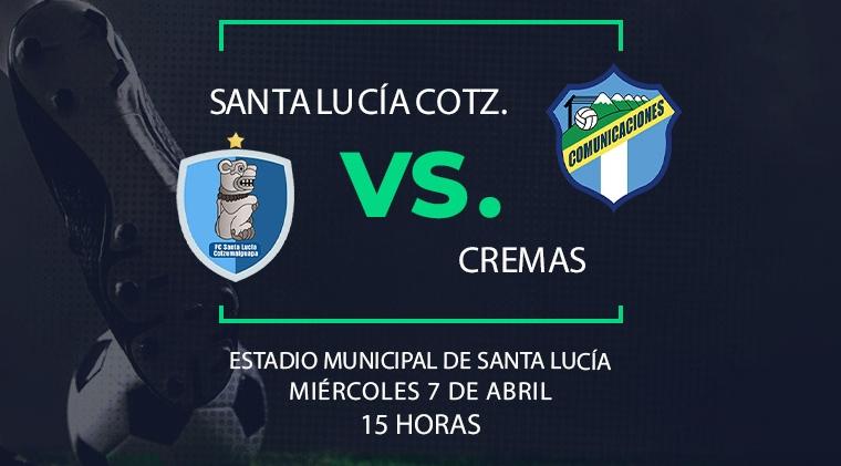 EN DIRECTO | Santa Lucía Cotz. vs Comunicaciones FC