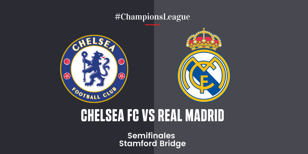 EN DIRECTO | Chelsea vs Real Madrid