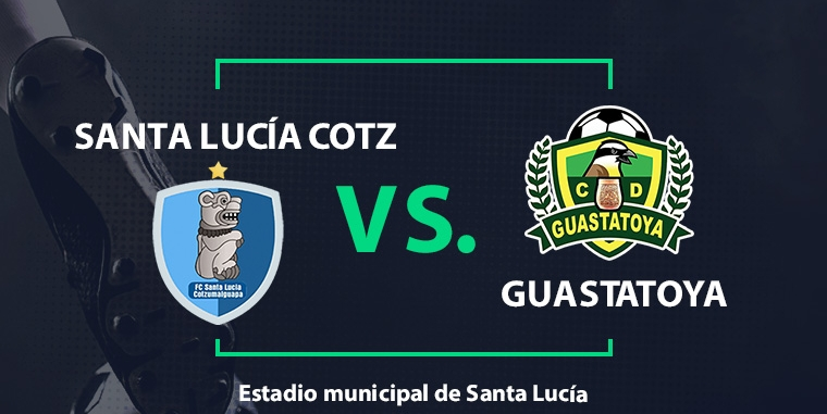 EN DIRECTO   Santa Lucía Cotzumalguapa vs. Guastatoya