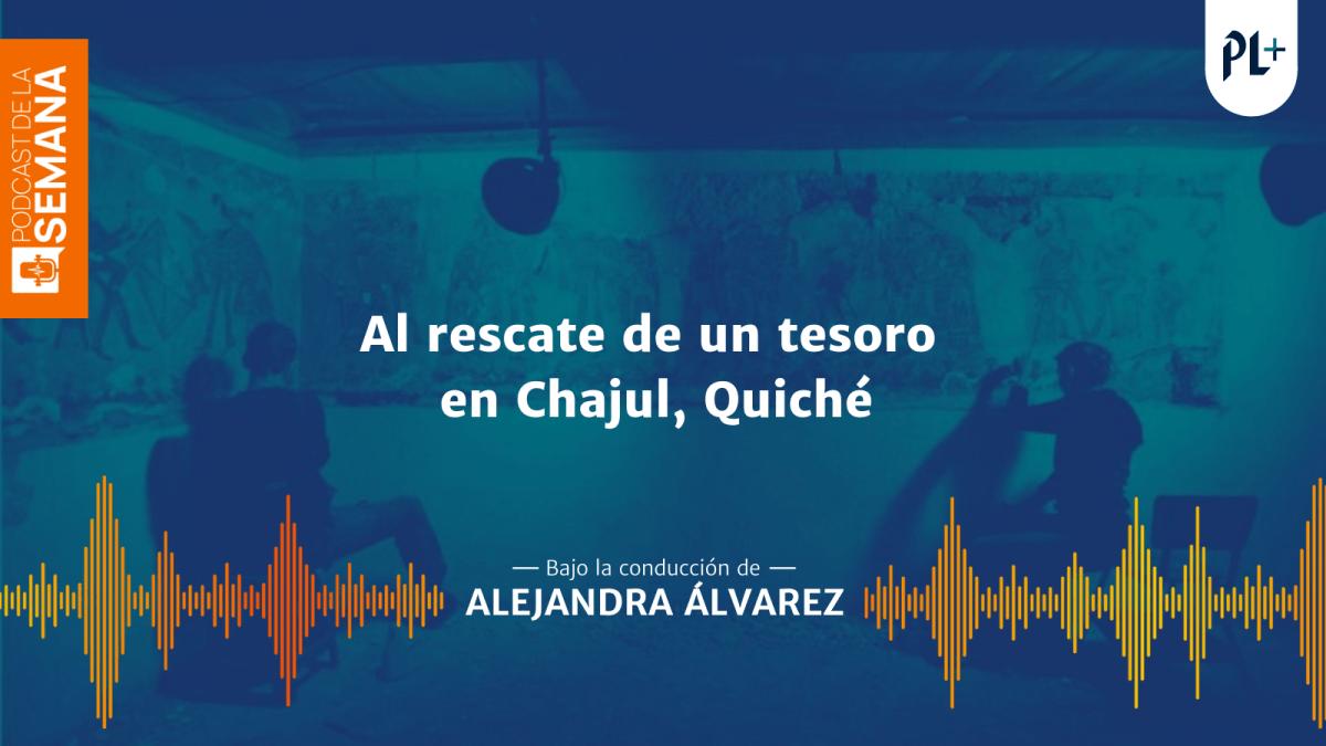 Podcast: El rescate de los murales en casas de Chajul, Quiché que viene desde Polonia