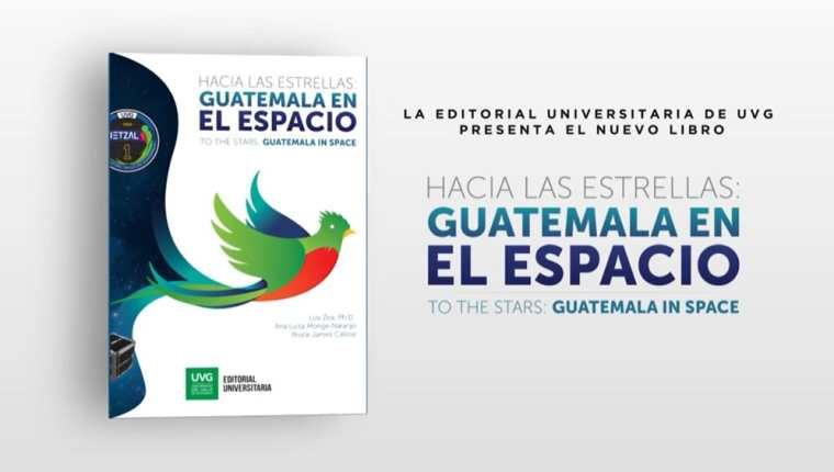 """El Libro """"Hacia Las Estrellas: Guatemala en el Espacio"""" se presentará en la Filgua Virtual 2021. (Foto Prensa Libre: Facebook Luis Zea)."""