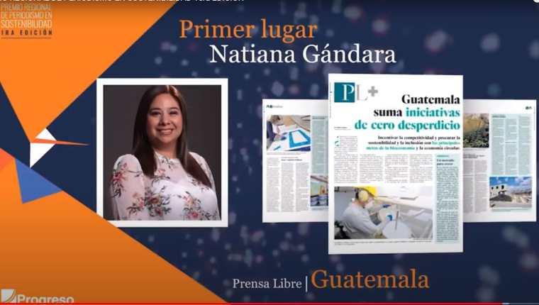 Natiana Gándara, periodista de Prensa Libre, ganó el primer lugar en el Premio Regional de Periodismo Sostenible, de Progreso. (Foto Prensa Libre: Captura)