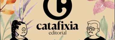 """""""Catafixia Editorial"""" se fundó el 19 de octubre de 2003, a cargo de Carmen Lucía Alvarado y Luis Méndez Salinas. (Foto Prensa Libre: Facebook @CatafixiaEditorial)."""